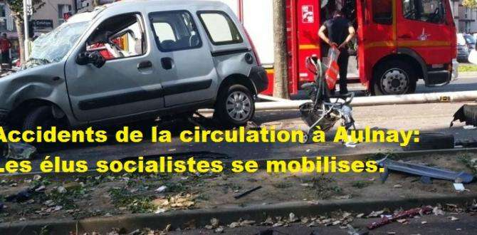Accidents de la circulation à Aulnay:Les élus socialistes se mobilises