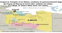 La Libye, le chaos dans tous ses états. Pourquoi la Turquie et le Qatar, soutiennent le gouvernement légal de Fayez el-Sarraj