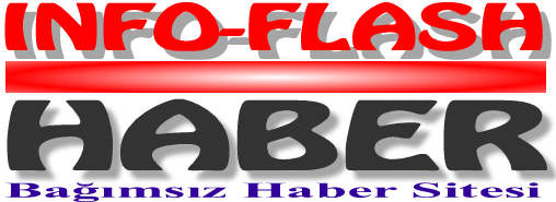 İNFO FLASH HABER